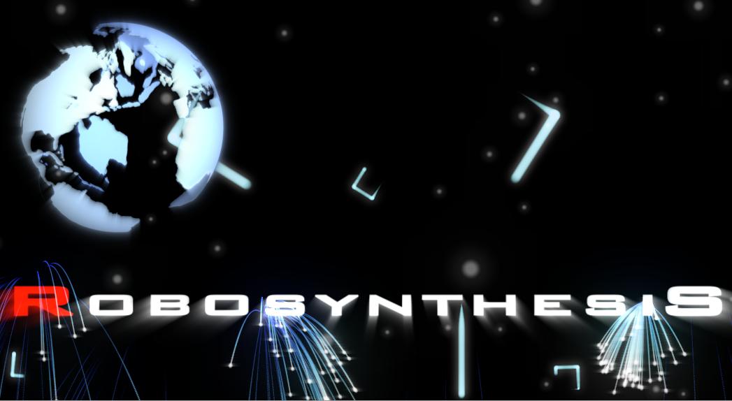 Robosytheses